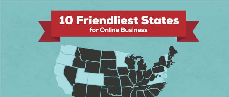 "Illustrated graphic saying, ""10 Friendliest States for Online Business"""